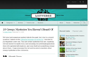 http://listverse.com/2010/09/12/10-creepy-mysteries-you-havent-heard-of/