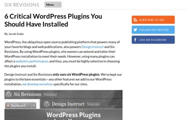 http://sixrevisions.com/wordpress/6-critical-wordpress-plugins-you-should-have-installed/