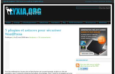 http://www.lyxia.org/blog/ressources/wordpress-ressources/5-plugins-et-astuces-pour-securiser-wordpress-290