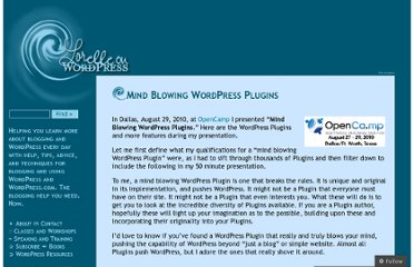 http://lorelle.wordpress.com/2010/08/31/mind-blowing-wordpress-plugins/
