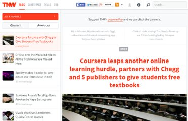 http://thenextweb.com/insider/2013/05/08/coursera-leaps-another-online-learning-hurdle-partners-with-chegg-and-6-publishers-to-give-students-free-textbooks/