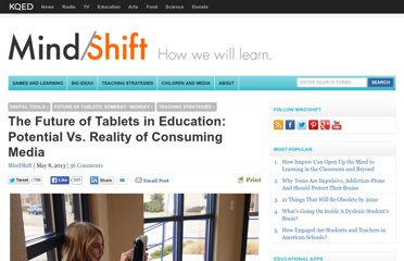 http://blogs.kqed.org/mindshift/2013/05/the-future-of-tablets-in-education-potential-vs-reality/