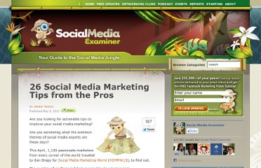 http://www.socialmediaexaminer.com/26-social-media-marketing-tips-from-the-pros/