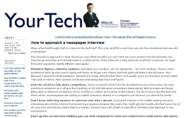 http://www.yourtechstuff.com/techwire/2009/01/how-to-approach-a-newspaper-interview.html