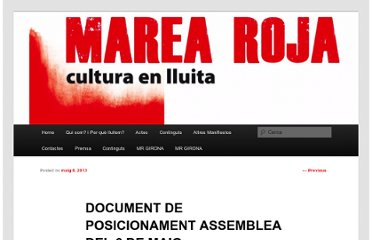 http://marearojaweb.wordpress.com/2013/05/08/document-de-posicionament-assemblea-del-6-de-maig/#more-363