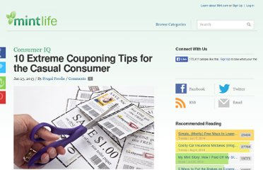 http://www.mint.com/blog/consumer-iq/10-extreme-couponing-tips-for-the-casual-consumer-0113/
