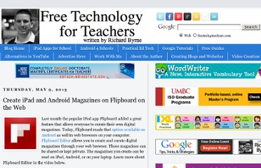 http://www.freetech4teachers.com/2013/05/create-ipad-and-android-magazines-on.html#.UY0On9GI70M