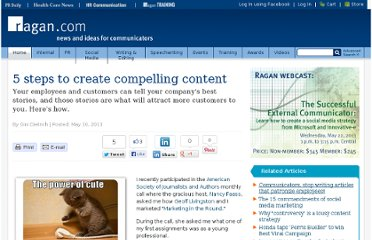 http://www.ragan.com/Main/Articles/5_steps_to_create_compelling_content_46658.aspx