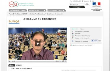 http://www.canal-u.tv/video/canal_aunege/le_dilemme_du_prisonnier.11748