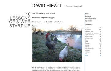 http://davidhieatt.typepad.com/doonethingwell/2010/01/10-lessons-of-a-web-start-up.html