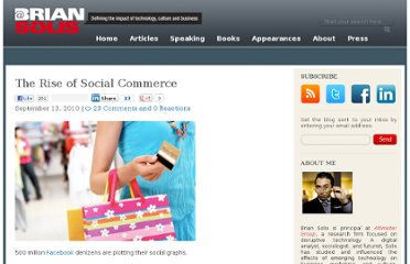 http://www.briansolis.com/2010/09/the-decline-of-asocial-shopping-and-the-rise-of-social-commerce/