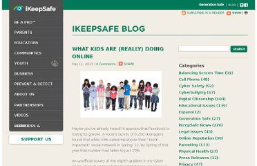 http://www.ikeepsafe.org/educational-issues/what-kids-are-really-doing-online/
