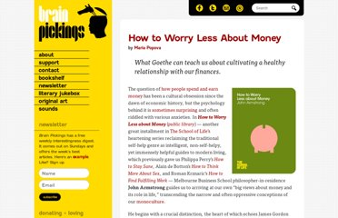 http://www.brainpickings.org/index.php/2013/05/13/how-to-worry-less-about-money/