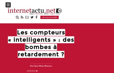 http://www.internetactu.net/2010/09/14/les-compteurs-intelligents-des-bombes-a-retardement/