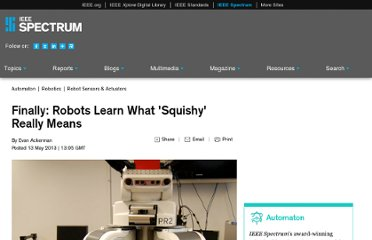 http://spectrum.ieee.org/automaton/robotics/robotics-hardware/finally-robots-learn-what-squishy-really-means