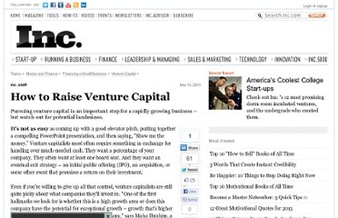 http://www.inc.com/guides/2010/09/how-to-raise-venture-capital.html