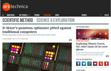 http://arstechnica.com/science/2013/05/d-waves-quantum-optimizer-pitted-against-traditional-computers/