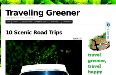 http://www.travelinggreener.com/destinations/10-scenic-road-trips/