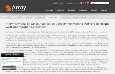 http://www.arraynetworks.com/press-release-array-networks-expands-application-delivery-networking-portfolio-to-include-wan-optimization-controllers.html