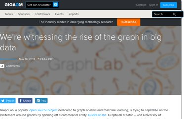 http://gigaom.com/2013/05/14/were-witnessing-the-rise-of-the-graph-in-big-data/
