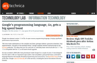 http://arstechnica.com/information-technology/2013/05/googles-programming-language-go-gets-a-big-speed-boost/