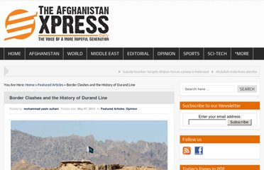 http://theafghanistanexpress.com/border-clashes-and-the-history-of-durand-line/