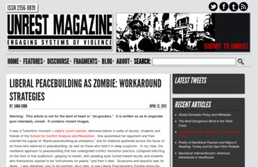 http://www.unrestmag.com/liberal-peacebuilding-as-zombie/