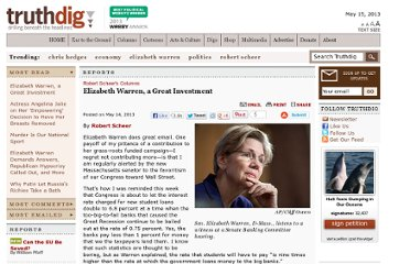 http://www.truthdig.com/report/item/elizabeth_warren_a_great_investment_20130514/