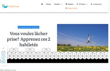http://oserchanger.com/blogue_2/index.php/2013/05/comment-lacher-prise/