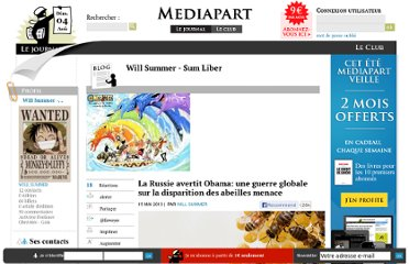 http://blogs.mediapart.fr/blog/will-summer/150513/la-russie-avertit-obama-une-guerre-globale-sur-la-disparition-des-abeilles-menace