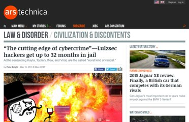 http://arstechnica.com/tech-policy/2013/05/the-cutting-edge-of-cybercrime-lulzsec-hackers-get-up-to-32-months-in-jail/