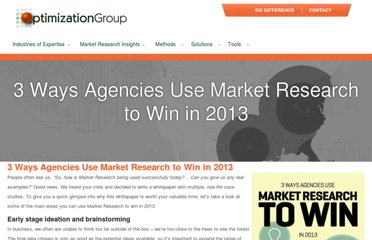 http://blog.optimizationgroup.com/bid/263570/3-Ways-Agencies-Use-Market-Research-to-Win-in-2013