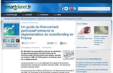 http://www.smartplanet.fr/smart-business/un-guide-du-financement-participatif-presente-la-reglementation-du-crowdfunding-en-france-25564/