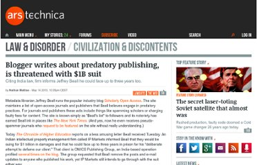 http://arstechnica.com/tech-policy/2013/05/blogger-writes-about-predatory-publishing-is-threatened-with-1b-suit/