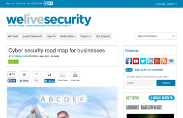http://www.welivesecurity.com/2013/05/14/cyber-security-road-map-for-businesses/