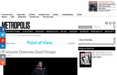 http://www.metropolismag.com/Point-of-View/May-2013/Everyone-Deserves-Good-Design/