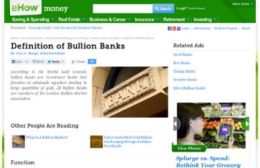 http://www.ehow.com/facts_6824846_definition-bullion-banks.html