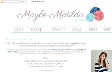 http://www.maybematilda.com/2011/09/cal-how-to-read-crochet-pattern-and.html