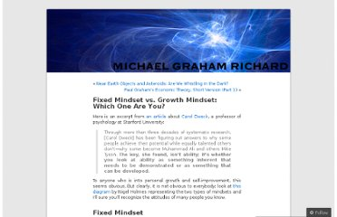 http://michaelgr.com/2007/04/15/fixed-mindset-vs-growth-mindset-which-one-are-you/