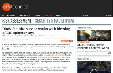 http://arstechnica.com/security/2013/05/ddos-for-hire-service-works-with-blessing-of-fbi-operator-says/