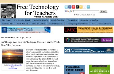 http://www.freetech4teachers.com/2012/05/10-things-to-make-yourself-ed-tech-star.html#.UZoYO9GI70O