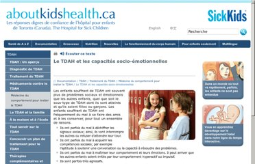 http://www.aboutkidshealth.ca/Fr/ResourceCentres/ADHD/TreatmentofADHD/Behavioural%20Therapy%20for%20ADHD/Pages/ADHDandSocial-EmotionalAbilities.aspx