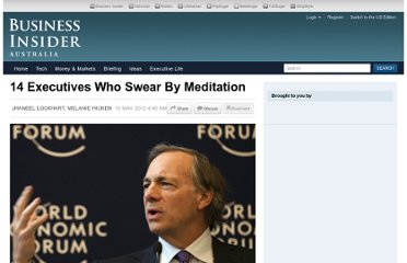 http://au.businessinsider.com/ceos-who-meditate-2012-5#legal-sea-foods-ceo-roger-berkowitz-meditates-for-20-minutes-every-morning-retreating-into-a-semiconscious-state-8