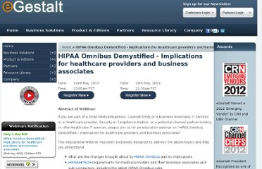 https://www.egestalt.com/hipaa-omnibus-demystified-implications-for-healthcare-providers-and-business-associates.html