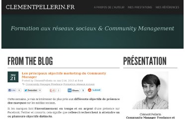 http://www.clementpellerin.fr/2013/05/21/les-principaux-objectifs-marketing-du-community-manager/