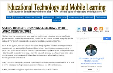http://www.educatorstechnology.com/2013/05/5-steps-to-create-stunning-slideshows.html