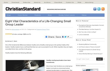 http://christianstandard.com/2012/05/eight-vital-characteristics-of-a-life-changing-small-group-leader/