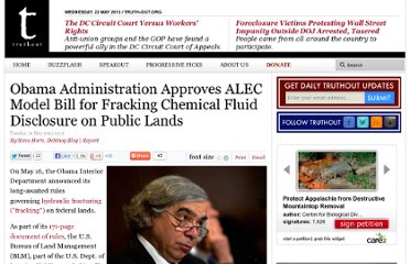 http://www.truth-out.org/news/item/16513-obama-administration-approves-alec-model-bill-for-fracking-chemical-fluid-disclosure-on-public-lands