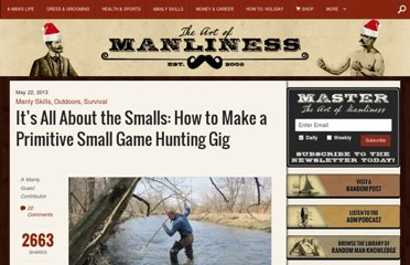 http://www.artofmanliness.com/2013/05/22/how-to-make-a-primitive-small-game-hunting-gig-its-all-about-the-smalls/