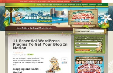 http://www.socialmediaexaminer.com/11-essential-wordpress-plugins-to-get-your-blog-in-motion/